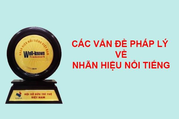 Cac-van-de-phap-ly-ve-nhan-hieu-noi-tieng