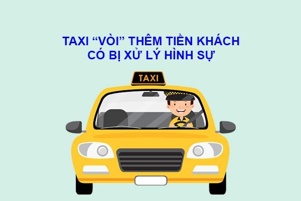 Ta-xi-voi-them-tien-khach-co-the-bi-xu-hinh-su