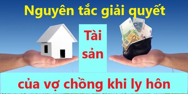 Giai-quyet-tai-san-cua-vo-chong-khi-ly-hon