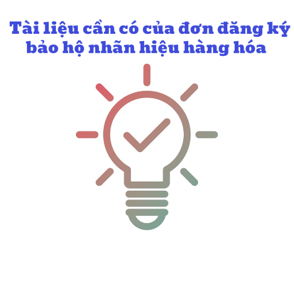 Tai-lieu-can-co-cua-don-dang-ky-bao-ho-nhan-hieu-tai-viet-nam