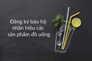 Dang-ky-bao-ho-nhan-hieu-cac-san-pham-do-uong