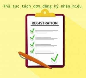 Thu-tuc-tach-don-dang-ky-nhan-hieu (1)