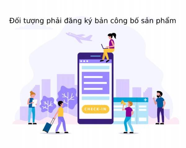 Doi-tuong-phai-dang-ky-ban-cong-bo-san-pham