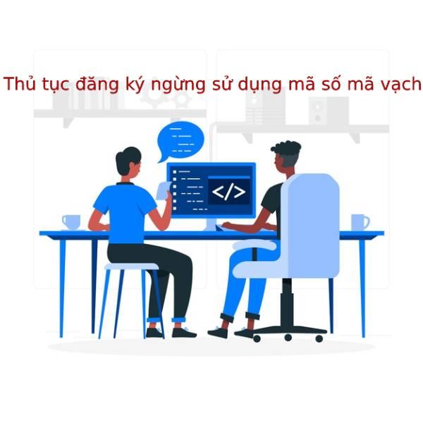 Thu-tuc-dang-ky-ngung-su-dung-ma-so-ma-vach