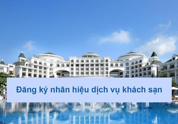 Đăng ký nhãn hiệu dịch vụ khách sạn