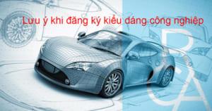Luu-y-khi-dang-ky-bao-ho-kieu-dang-cong-nghiep