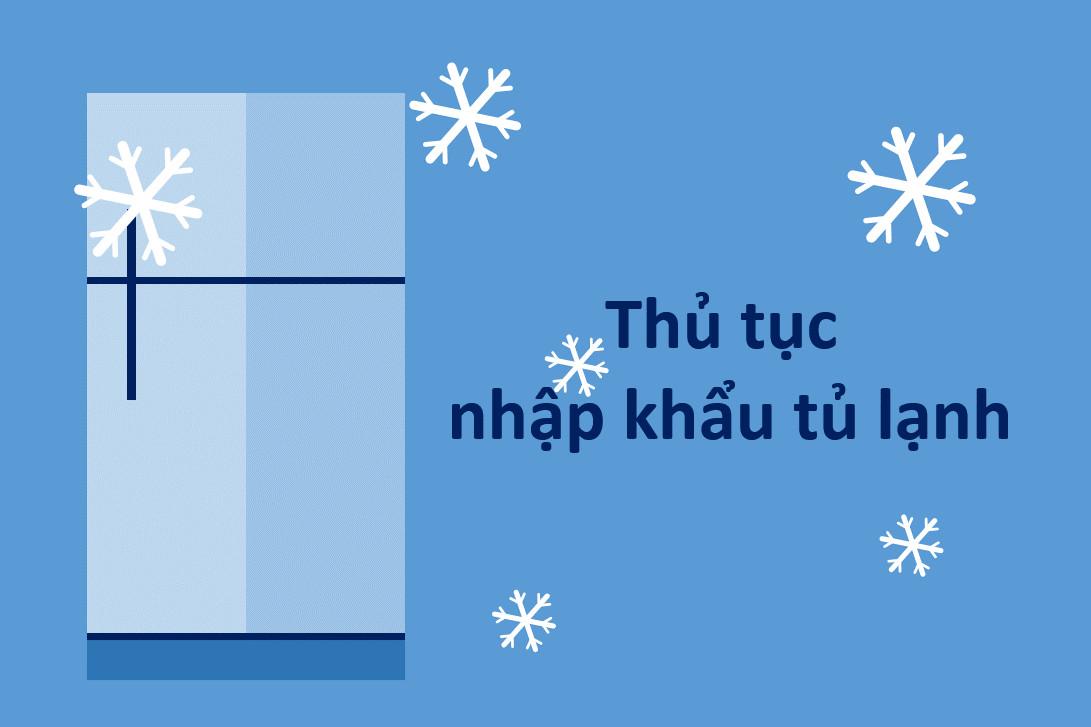 Thu-tuc-nhap-khau-tu-lanh