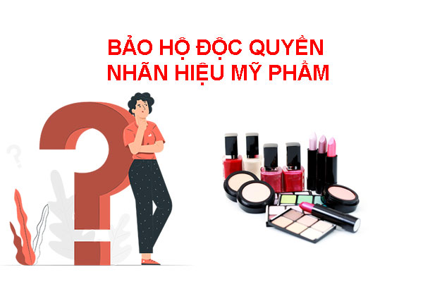 Bao-ho-doc-quyen-nhan-hieu-my-pham