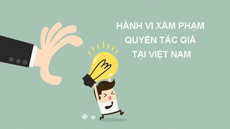 Hanh-vi-xam-pham-quyen-tac-gia-tai-viet-nam