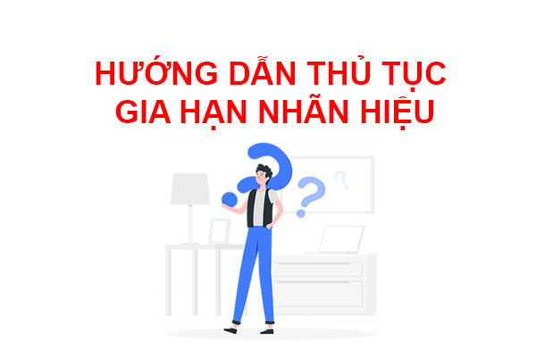Huong-dan-thu-tuc-gia-han-nhan-hieu