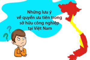 Nhung-luu-y-ve-quyen-uu-tien-trong-so-huu-cong-nghiep-tai-viet-nam
