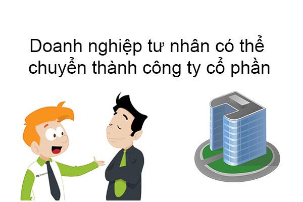 Doanh Nghiep Tu Nhan Co The Chuyen Thanh Cong Ty Co Phan Hay Khong