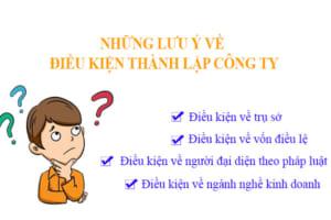 Nhung Luu Y Ve Dieu Kien Thanh Lap Cong Ty Moi Nhat 2021