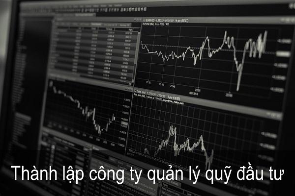 Thanh Lap Cong Ty Quan Ly Quy Dau Tu