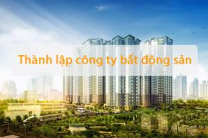 Thanh Lap Cong Ty Bat Dong San