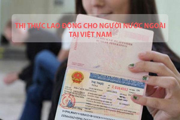 Thi Thuc Lao Dong Cho Nguoi Nuoc Ngoai Tai Viet Nam