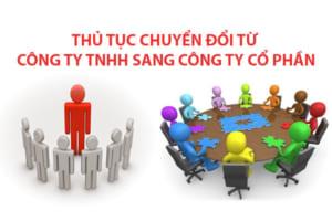Thủ tục chuyển đổi từ Công ty TNHH thành Công ty cổ phần
