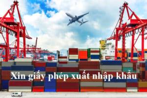 Huong Dan Xin Giay Phep Xuat Nhap Khau