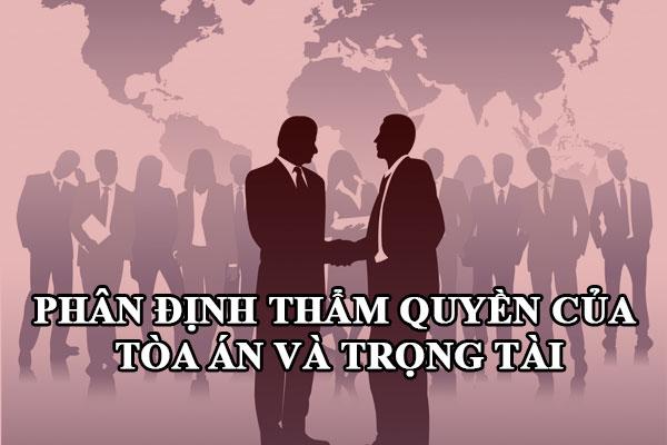 Phan Dinh Tham Quyen Cua Toa An Va Trong Tai