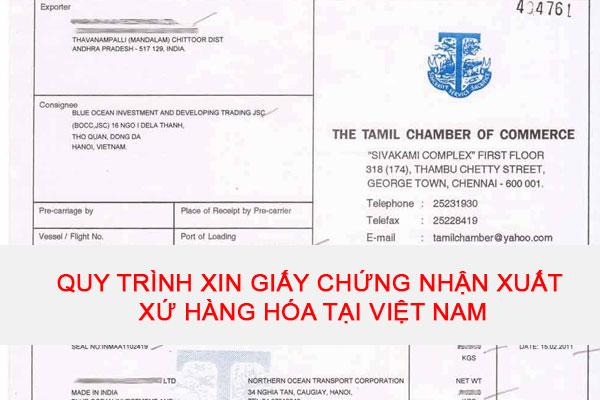 Quy Trinh Xin Giay Chung Nhan Xuat Xu Hang Hoa Tai Viet Nam