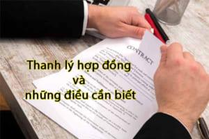 Thanh Ly Hop Dong Va Nhung Dieu Can Biet