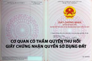 Co Quan Co Tham Quyen Thu Hoi Gcn Quyen Su Dung Dat