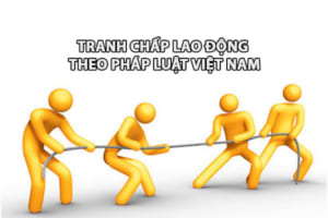 Tranh Chap Lao Dong Theo Phap Luat Viet Nam