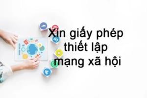 Xin Giay Phep Thiet Lap Mang Xa Hoi